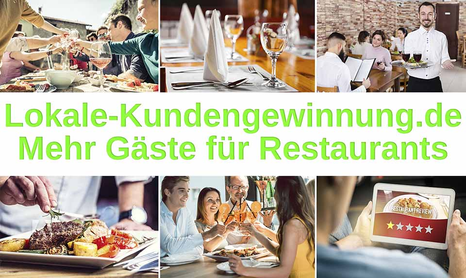 Lokale-Kundengewinnung für Restaurants mehr Gäste für Restaurants, Marketing Vertrieb Aquise  Google my Business Google Maps Google Places, Cafe restaurant